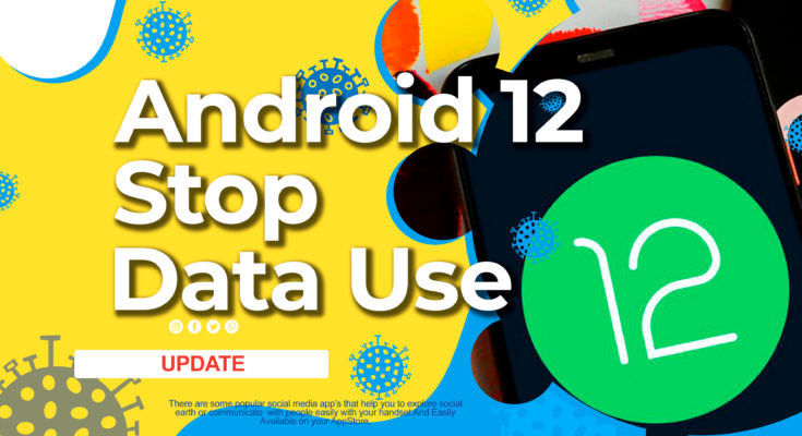 android 12stop apps accessing data