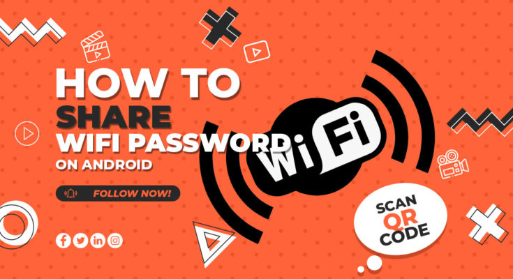 How to share Wi-Fi password on Android phones