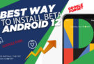 install android 12 beta on pixel phones