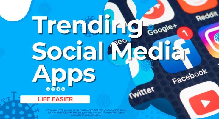 trending social media apps